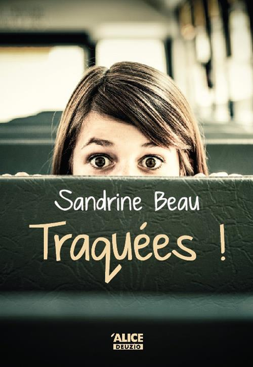 TRAQUEES !