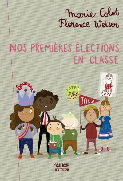 NOS PREMIERES ELECTIONS EN CLASSE