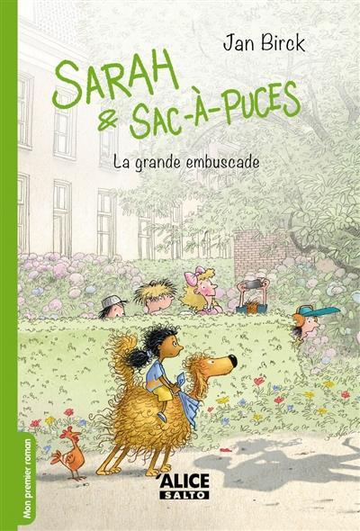 SARAH ET SAC-A-PUCES T.3  -  LA GRANDE EMBUSCADE
