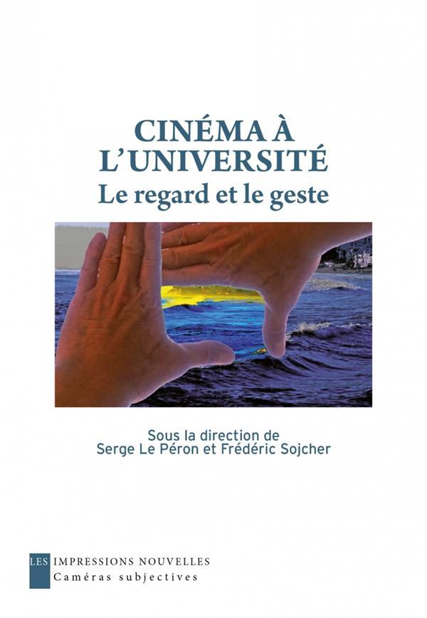 CINEMA A L'UNIVERSITE     LE REGARD ET LE GESTE