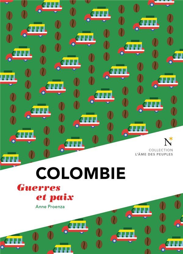 COLOMBIE  -  GUERRES ET PAIX