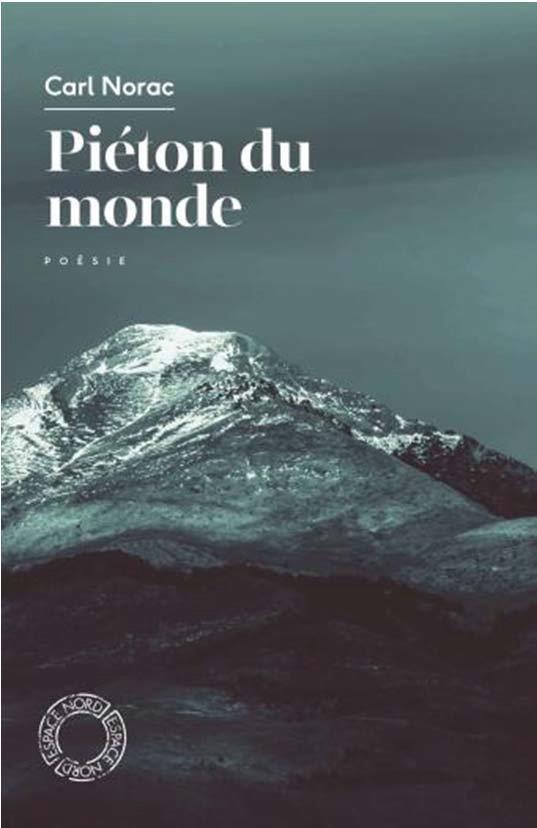 PIETON DU MONDE NORAC, CARL ESPACE NORD