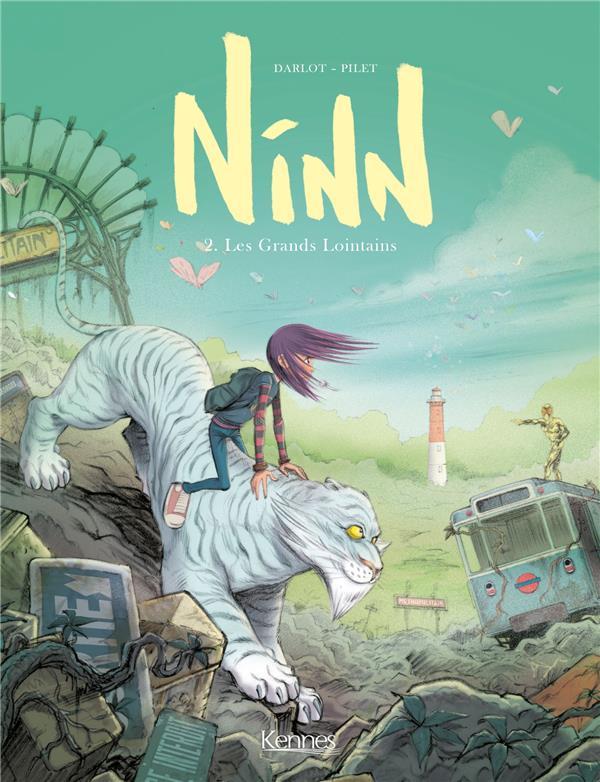 NINN T.2  -  LES GRANDS LOINTAINS DARLOT-J Kennes Editions