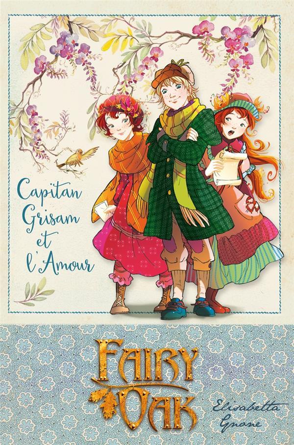 FAIRY OAK T04 Gnone Elisabetta Kennes Editions