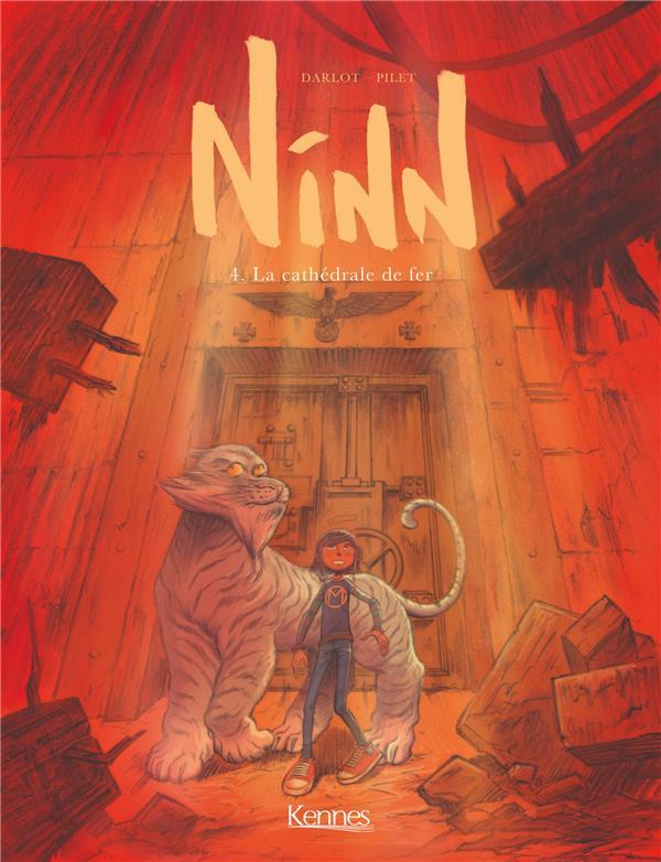 NINN T04 - LA CATHEDRALE DE FER DARLOT/PILET KENNES EDITIONS