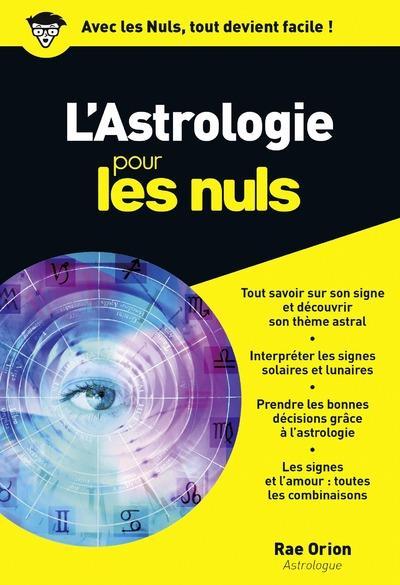 L'ASTROLOGIE POUR LES NULS ORION RAE FIRST