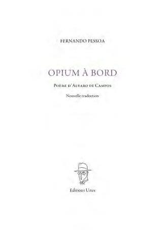 OPIUM A BORD PESSOA/GUIBERT UNES