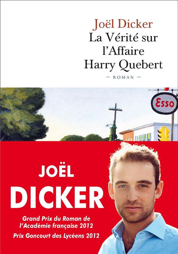 LA VERITE SUR L-AFFAIRE HARRY DICKER JOEL B.DE FALLOIS