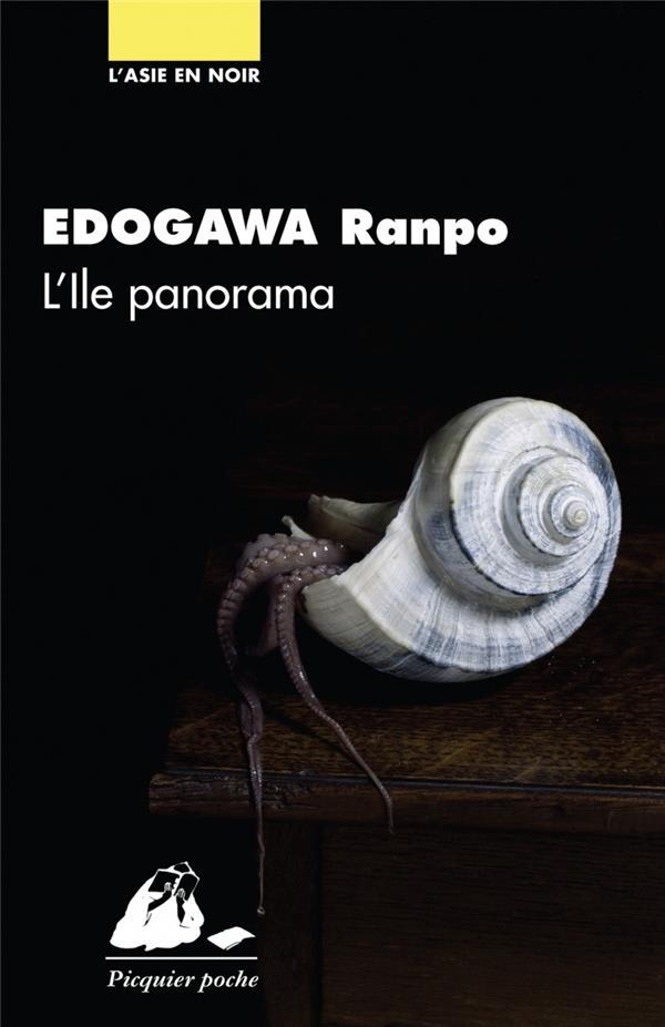 L'ILE PANORAMA EDOGAWA, RANPO PICQUIER