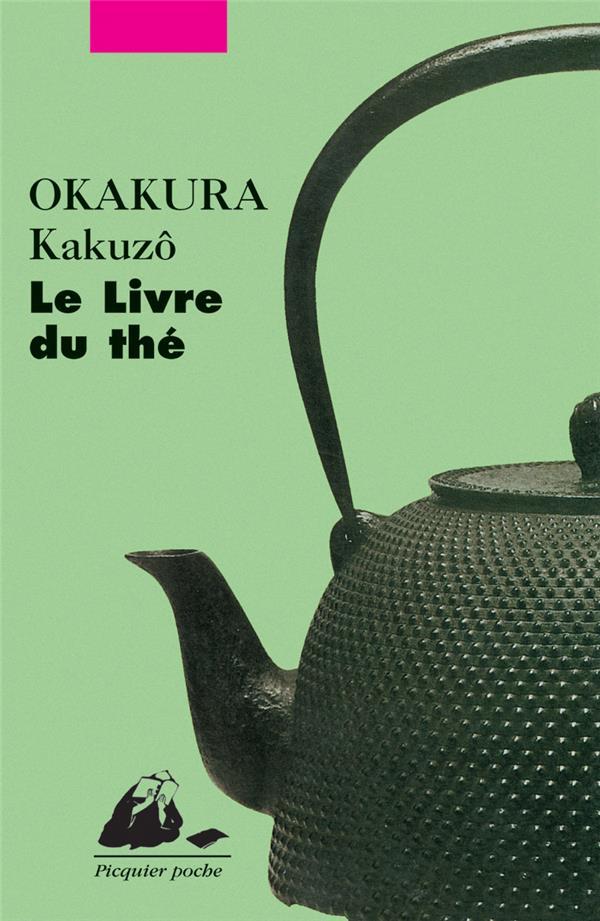LIVRE DU THE (LE) OKAKURA KAKUZO PICQUIER