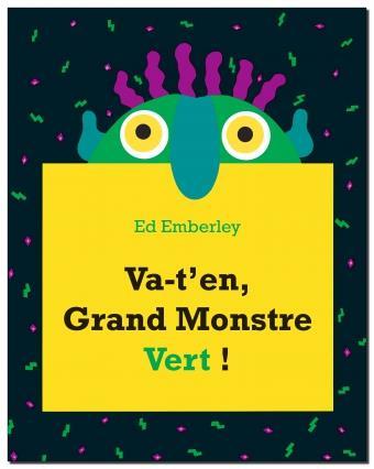 VA-T-EN GRAND MONSTRE VERT ! EMBERLEY, ED KALEIDOSC