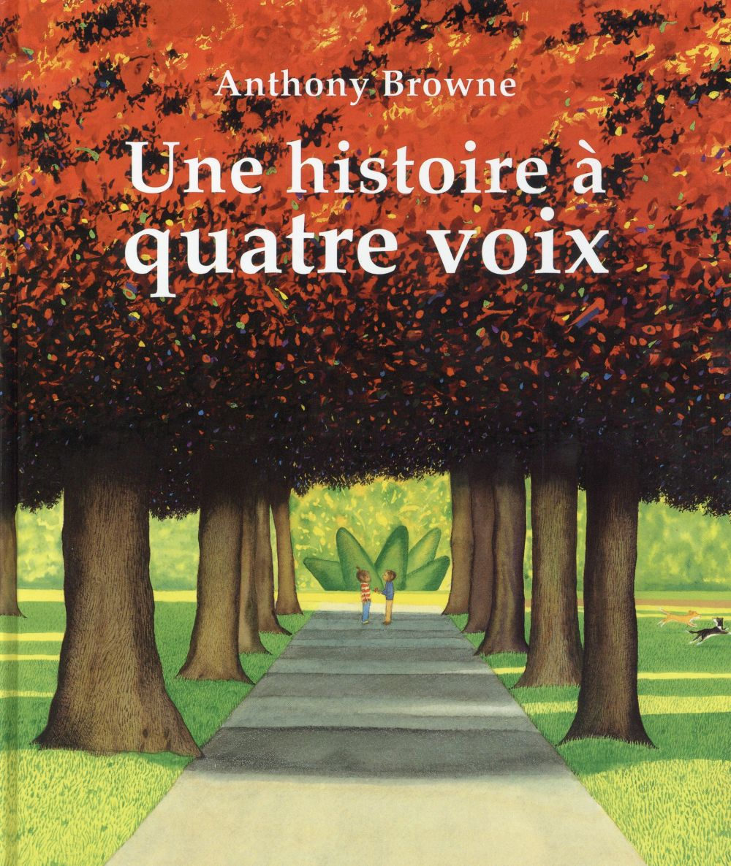 HISTOIRE A QUATRE VOIX (UNE)