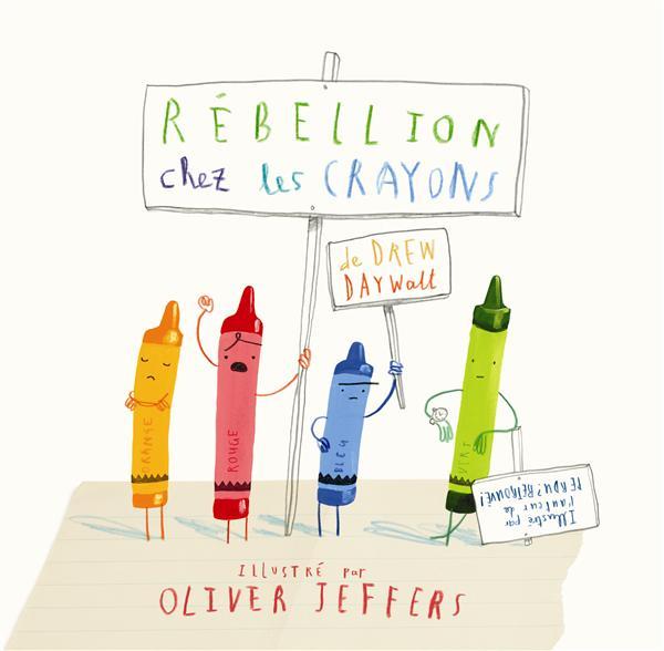 REBELLION CHEZ LES CRAYONS Jeffers Oliver Kaléidoscope