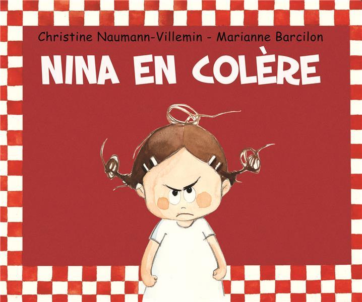 NINA EN COLERE Naumann-Villemin Christine Kaléidoscope
