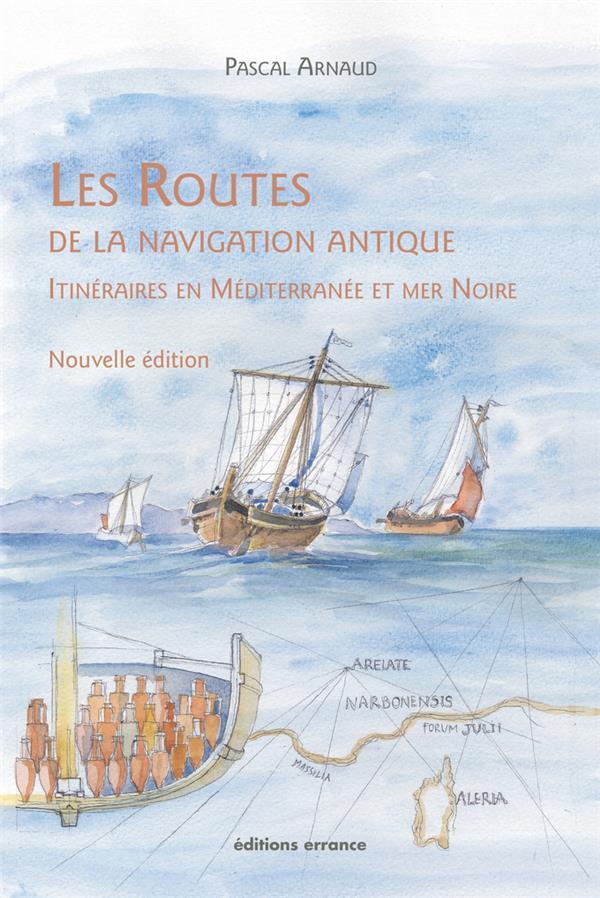 LES ROUTES DE LA NAVIGATION ANTIQUE