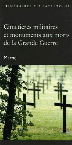 CIMETIERES MILITAIRES ET MONUMENTS AUX MORTS DE LA GRANDE GUERRE (MARNE)-DRAC