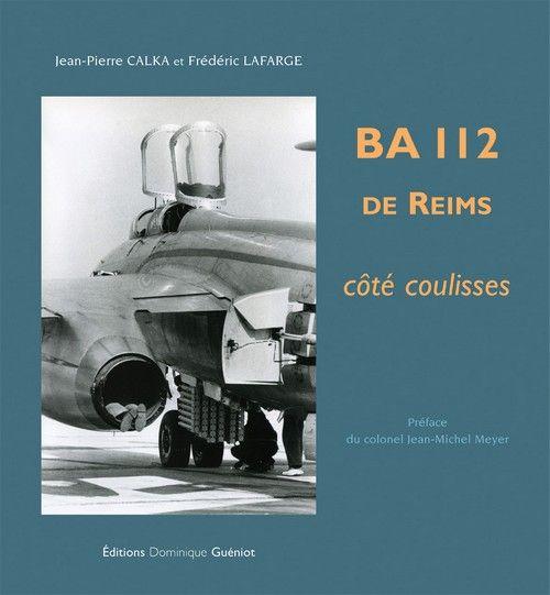 BA 112 DE REIMS - COTE COULISSES JP CALKA F LAFARGE GUENIOT