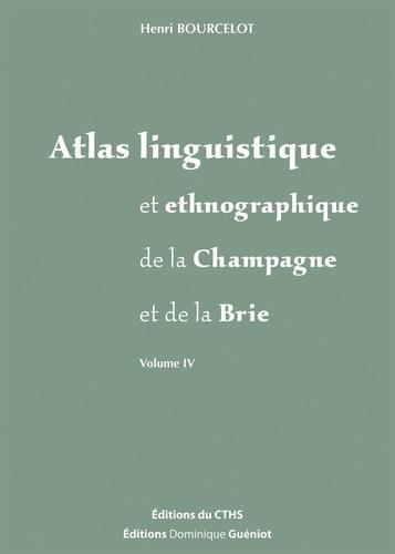 ATLAS LINGUISTIQUE ET ETHNOGRAPHIQUE DE LA CHAMPAGNE ET DE LA BRIE HENRI BOURCELOT GUENIOT