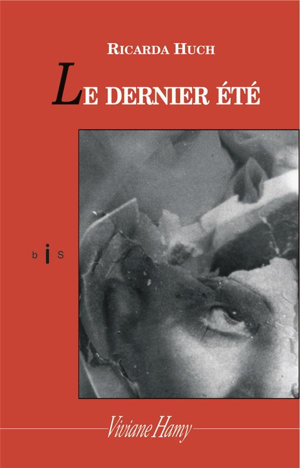 LE DERNIER ETE (NE)