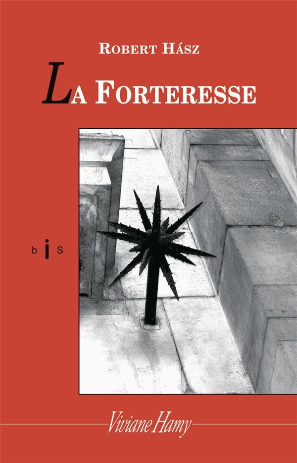 LA FORTERESSE - BIS