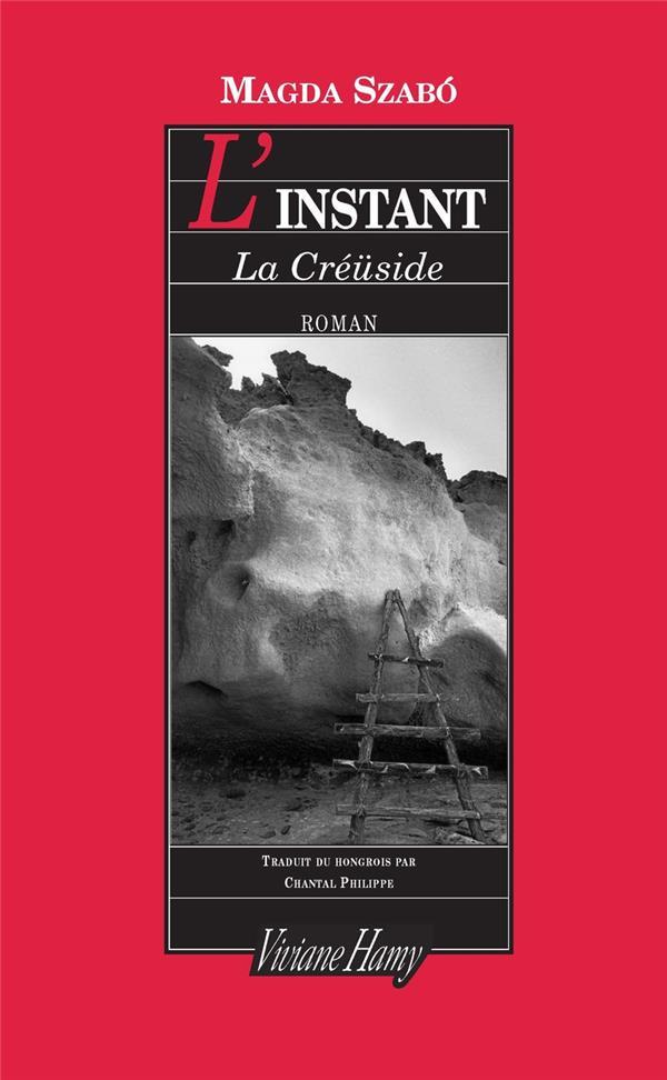 L'INSTANT  -  LA CREUSIDE