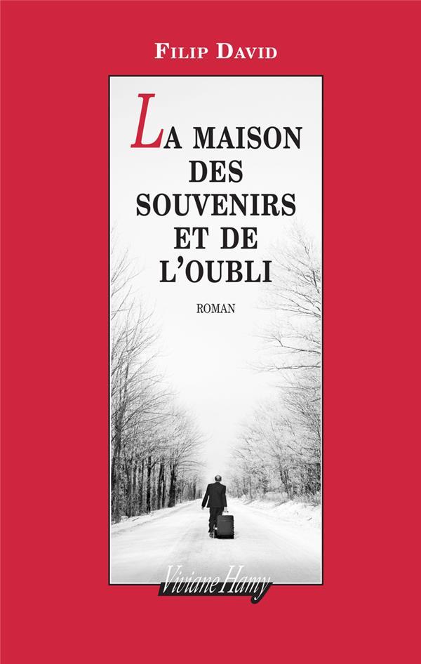 LA MAISON DES SOUVENIRS ET DE L'OUBLI