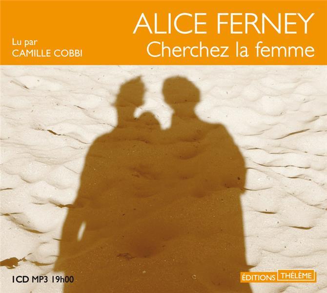 CHERCHEZ LA FEMME FERNEY ALICE THELEME