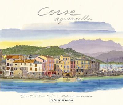 CORSE AQUARELLES MOIREAU/CANNONE PACIFIQUE