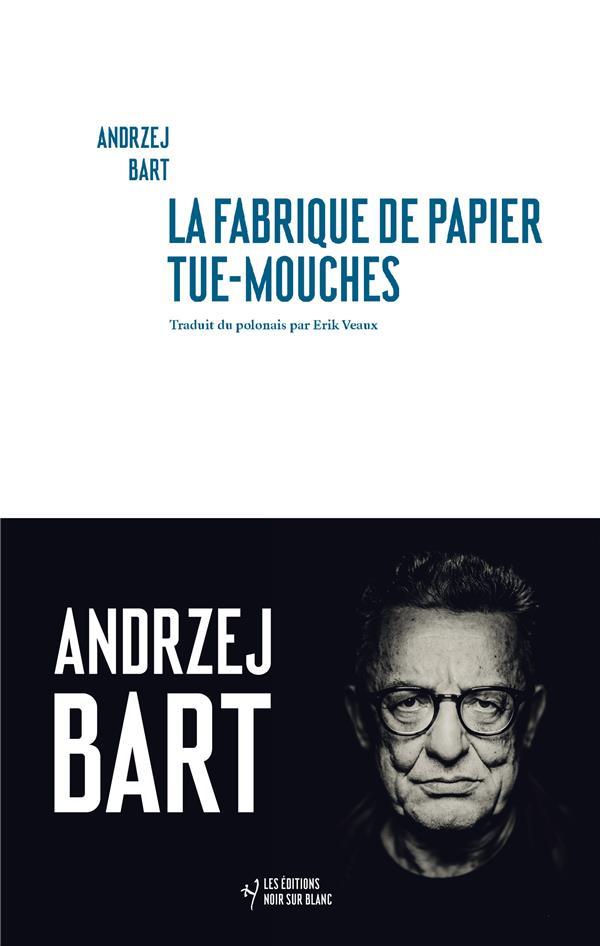 LA FABRIQUE DE PAPIER TUE-MOUCHES