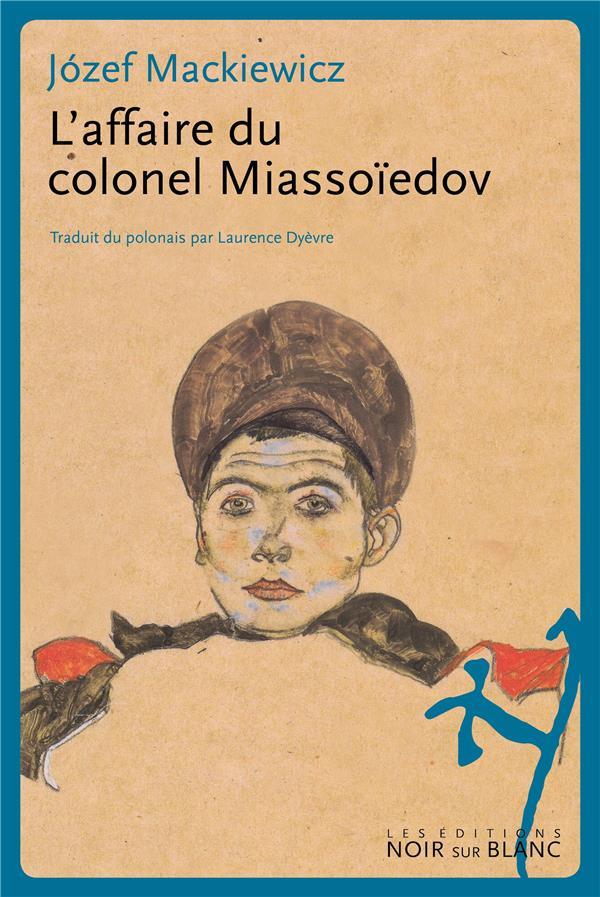 L'AFFAIRE DU COLONEL MIASSOIEDOV