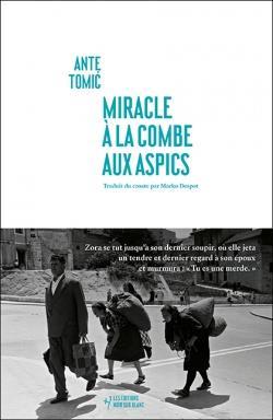 MIRACLE A LA COMBE AUX ASPICS TOMIC, ANTE NOIR BLANC