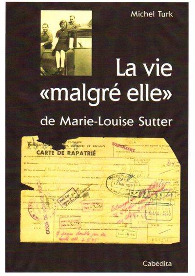 LA VIE MALGRE ELLE DE MARIE-LO MICHEL TURK CABEDITA