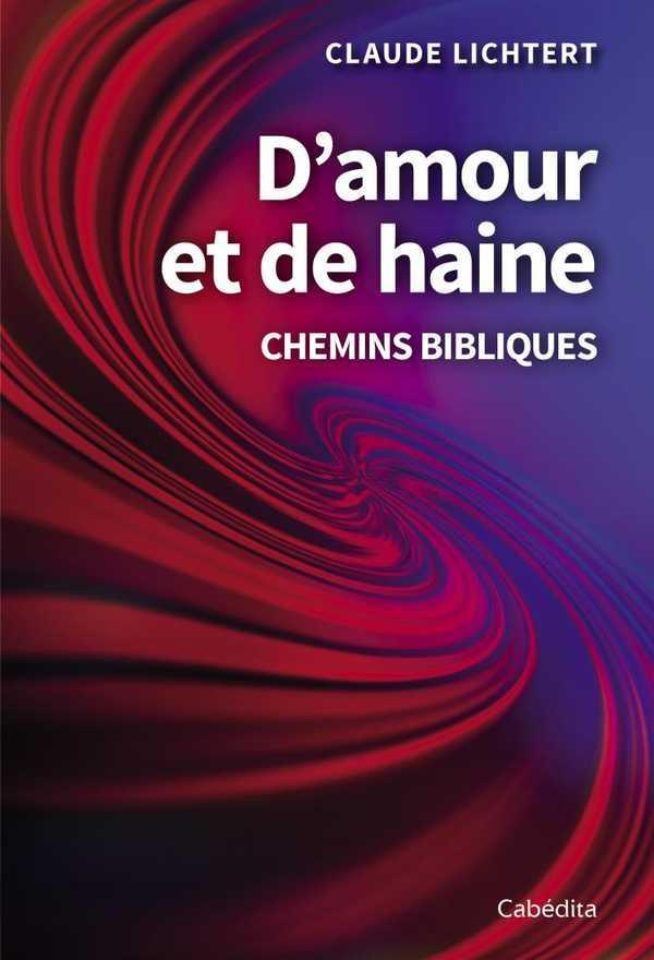 D AMOUR ET DE HAINE