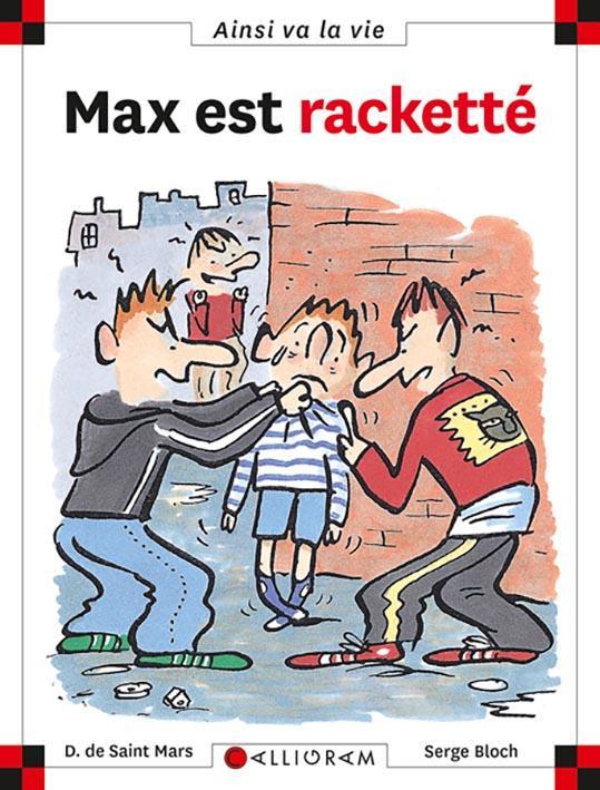 MAX EST RACKETTE DE SAINT-MARS/BLOCH CALLIGRAM