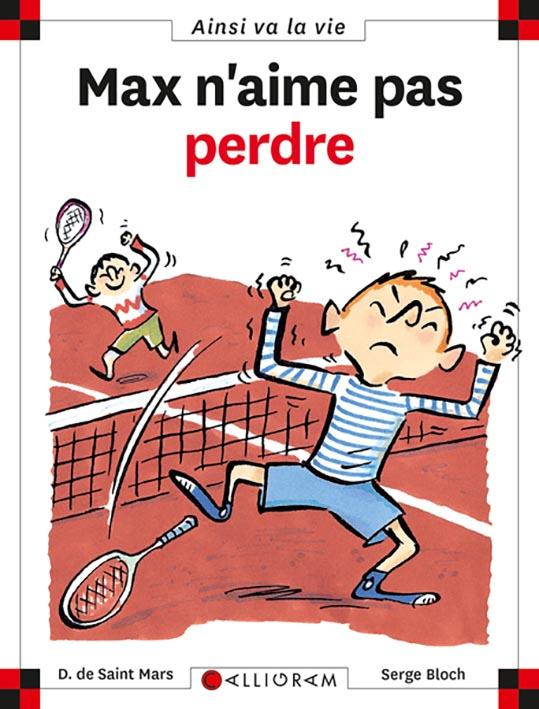 MAX N'AIME PAS PERDRE SAINT MARS (DE) D. CALLIGRAM