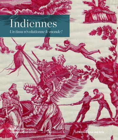 INDIENNES - UN TISSU REVOLUTIO COLLECTIF BIB DES ARTS