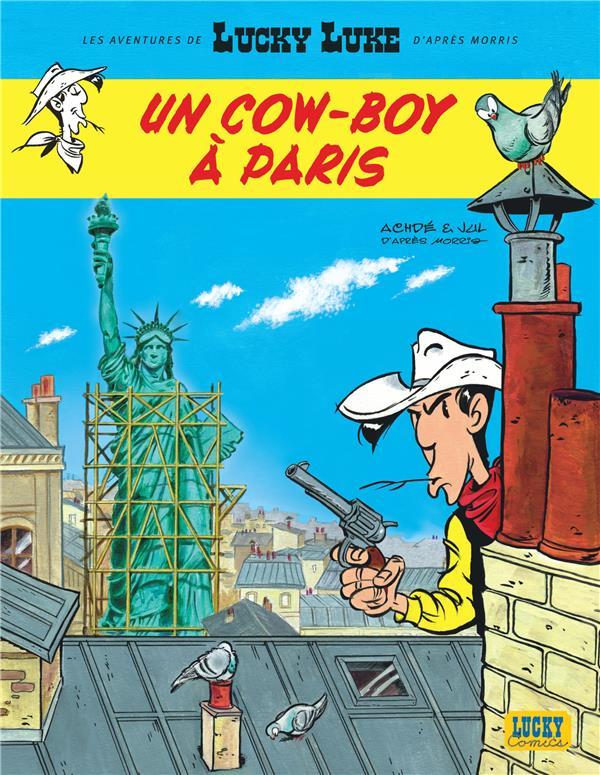 LES AVENTURES DE LUCKY LUKE D'APRES MORRIS T.8  -  UN COW-BOY A PARIS JUL/ACHDE LUCKY