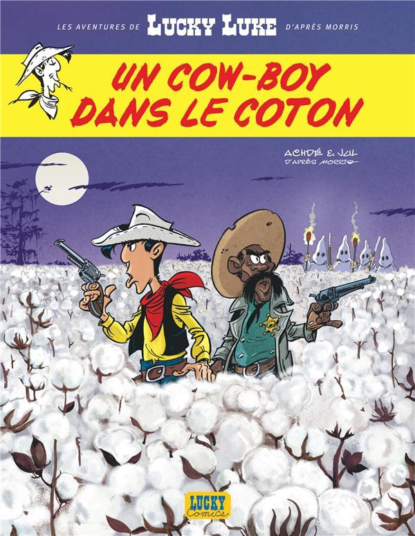 LES AVENTURES DE LUCKY LUKE D'APRES MORRIS T.9  -  UN COW-BOY DANS LE COTON JUL/ACHDE NC