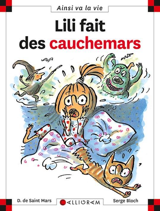 LILI FAIT DES CAUCHEMARS SAINT MARS (DE) D. CALLIGRAM