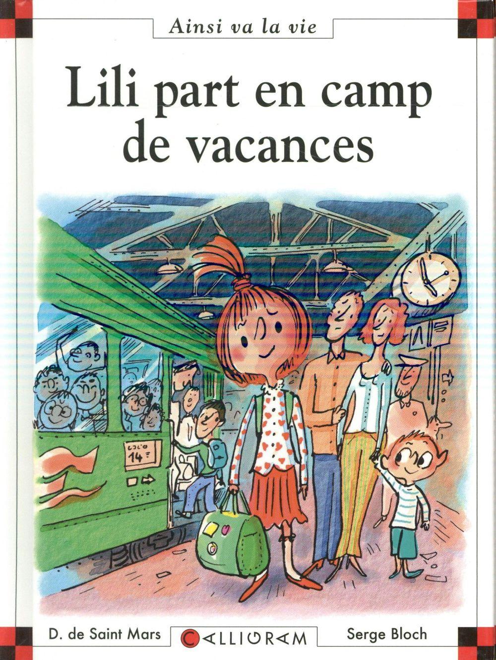 LILI PART EN CAMP DE VACANCES DE SAINT-MARS/BLOCH CALLIGRAM