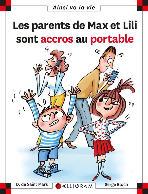 LES PARENTS DE MAX ET LILI SONT ACCROS AU PORTABLE - NUMERO 121 DE SAINT MARS D. CALLIGRAM