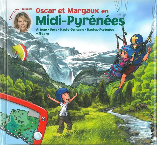 LES VOYAGES D'OSCAR ET MARGAUX  -  OSCAR ET MARGAUX EN MIDI-PYRENEES