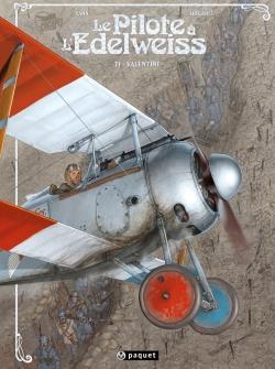 LE PILOTE A L'EDELWEISS T.1  -  VALENTINE HUGAULT/YANN PAQUET