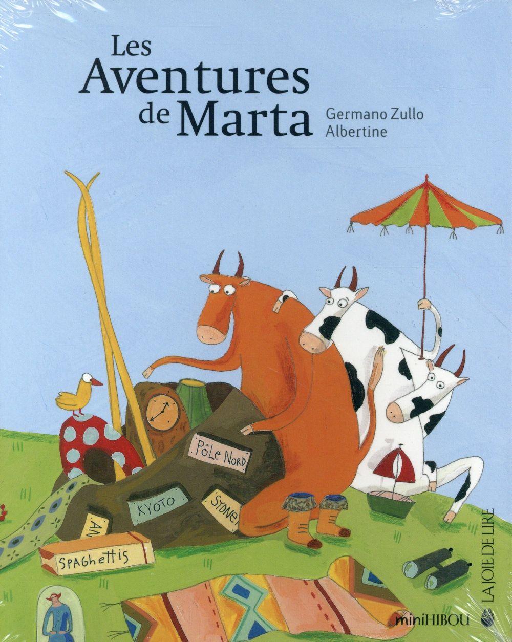 Les aventures de Marta Marta et la bicyclette Marta au pays des montgolfières Marta et la pieuvre Le retour de Marta