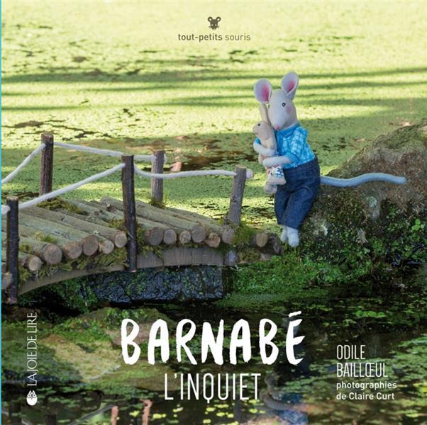 BARNABE L'INQUIET Curt Claire Joie de lire