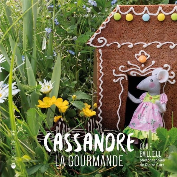 Curt Claire - CASSANDRE LA GOURMANDE