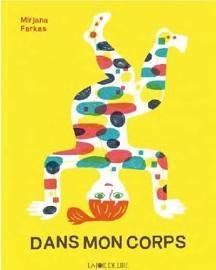 DANS MON CORPS...