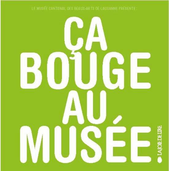 CA BOUGE AU MUSEE