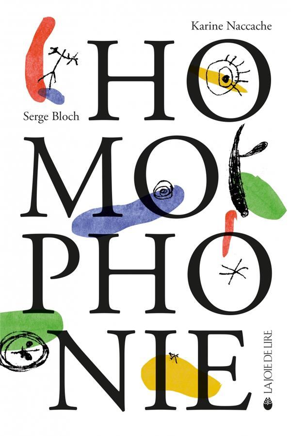 HOMOPHONIE . FABLES A NE PAS PRENDRE MOT 0 MAUX NACCACHE/BLOCH LA JOIE DE LIRE