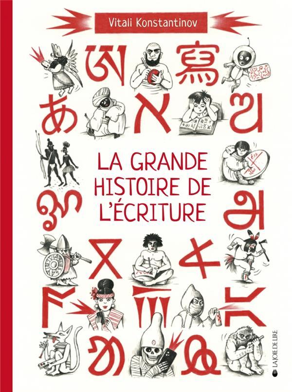 LA GRANDE HISTOIRE DE L-ECRITU
